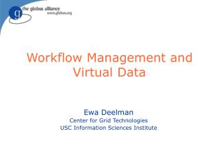 Workflow Management and Virtual Data