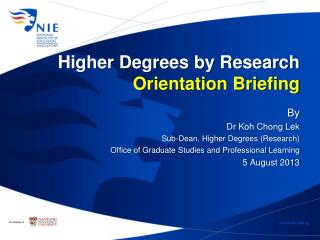 Higher Degrees by Research  Orientation Briefing