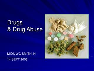 Drugs  & Drug Abuse