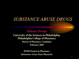 SUBSTANCE ABUSE DRUGS