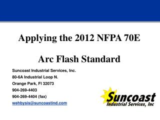 Applying the 2012 NFPA 70E Arc Flash Standard