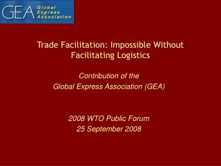 Trade Facilitation: Impossible Without Facilitating Logistics