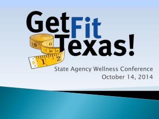State Agency Wellness Conference October 14, 2014