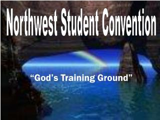 """God's Training Ground"""