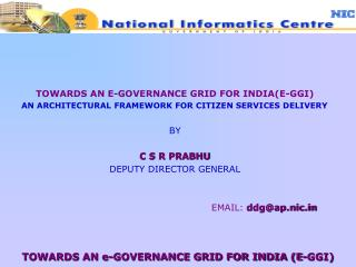 TOWARDS AN E-GOVERNANCE GRID FOR INDIA(E-GGI)