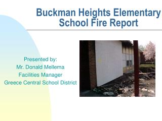 Buckman Heights Elementary School Fire Report