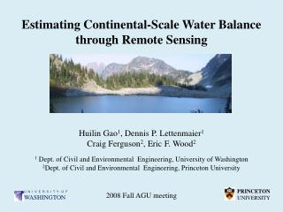 Estimating Continental-Scale Water Balance through Remote Sensing