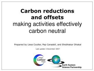 Carbon reductions  and offsets making activities effectively carbon neutral
