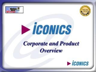 Corporate and Product Overview