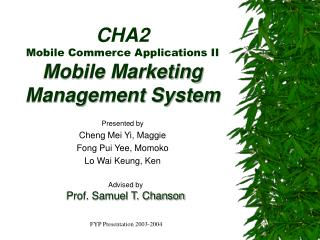 CHA2 Mobile Commerce Applications II Mobile Marketing  Management System