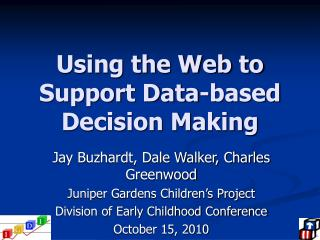 Using the Web to Support Data-based Decision Making