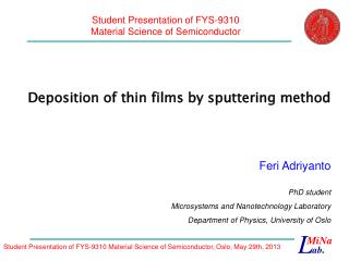 Deposition of thin films by sputtering method