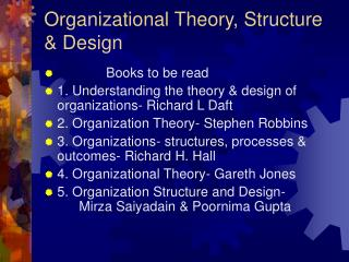 Organizational Theory, Structure & Design