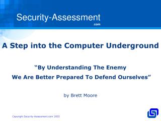 "A Step into the Computer Underground ""By Understanding The Enemy"