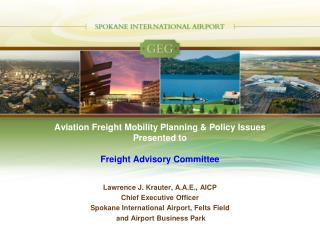 Aviation Freight Mobility Planning & Policy Issues Presented to Freight Advisory Committee