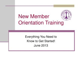 New Member Orientation Training
