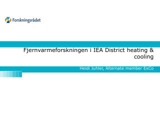 Fjernvarmeforskningen i IEA District  heating  &  cooling