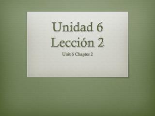 Unidad 6 Lección 2