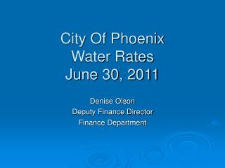 City Of Phoenix Water Rates June 30, 2011