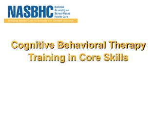 Cognitive Behavioral Therapy Training in Core Skills