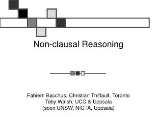 Non-clausal Reasoning