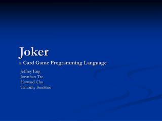 Joker a Card Game Programming Language