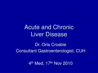 Acute and Chronic  Liver Disease