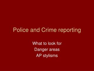 Police and Crime reporting