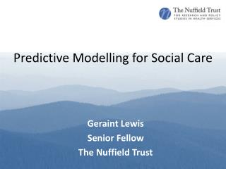 Predictive Modelling for Social Care