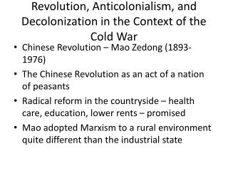 Revolution,  Anticolonialism , and Decolonization in the Context of the Cold War