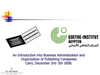 An Introduction into Business Administration and Organization of Publishing Companies