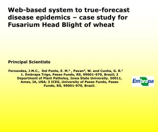 Web-based system to true-forecast disease epidemics – case study for Fusarium Head Blight of wheat
