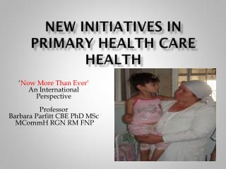 New Initiatives in Primary Health Care Health