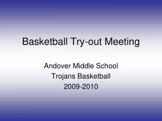 Basketball Try-out Meeting