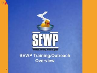 SEWP Training/Outreach Overview