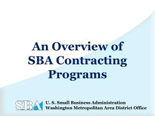 An Overview of SBA Contracting Programs