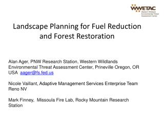 Landscape Planning for Fuel Reduction and Forest Restoration