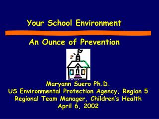 Your School Environment   An Ounce of Prevention