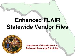 Enhanced FLAIR Statewide Vendor Files