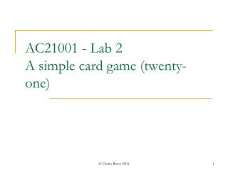 AC21001 - Lab 2 A simple card game (twenty-one)
