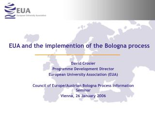 EUA and the implemention of the Bologna process