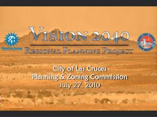 City of Las Cruces  Planning & Zoning Commission  July 27, 2010