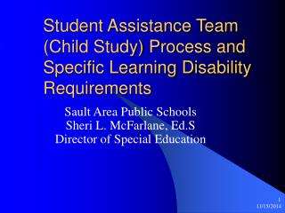 Student Assistance Team (Child Study) Process and Specific Learning Disability Requirements
