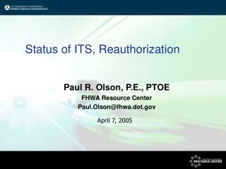 Status of ITS, Reauthorization