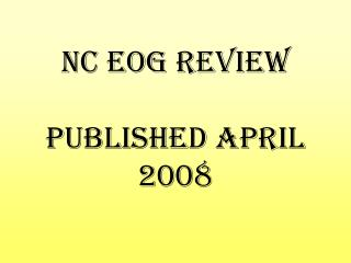 NC EOG Review Published April 2008