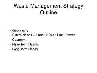 Waste Management Strategy Outline