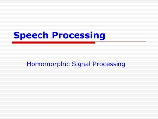 Speech Processing