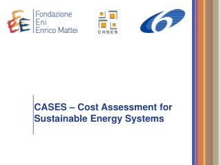 CASES – Cost Assessment for Sustainable Energy Systems