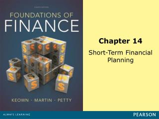 Chapter 14 Short-Term Financial Planning