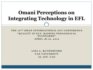 Omani Perceptions on Integrating Technology in EFL